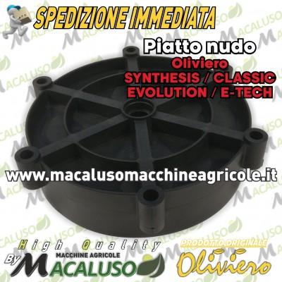 Piatto nudo senza cuscinetti abbacchiatore Oliviero Synthesis, Classic, Evolution, E-Tech art.P003 ZECS